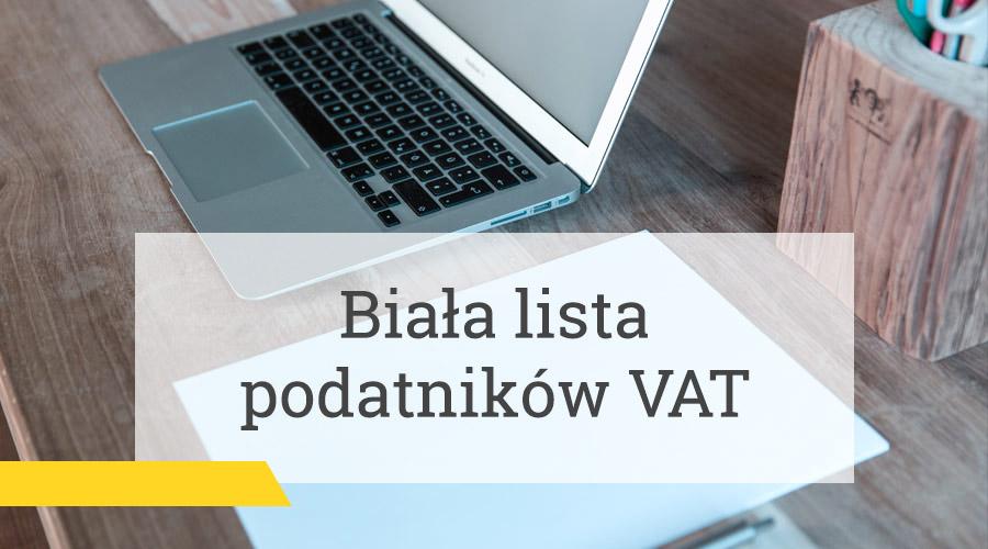 Biała lista podatników VAT [Aktualizacja]