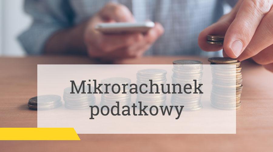 Indywidualny rachunek podatkowy (tzw. mikrorachunek podatkowy)