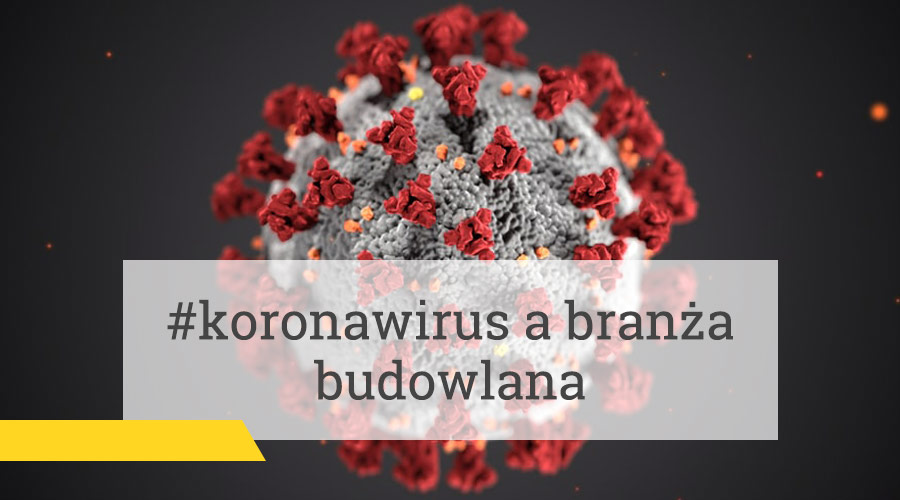 #koronawirus a branża budowlana
