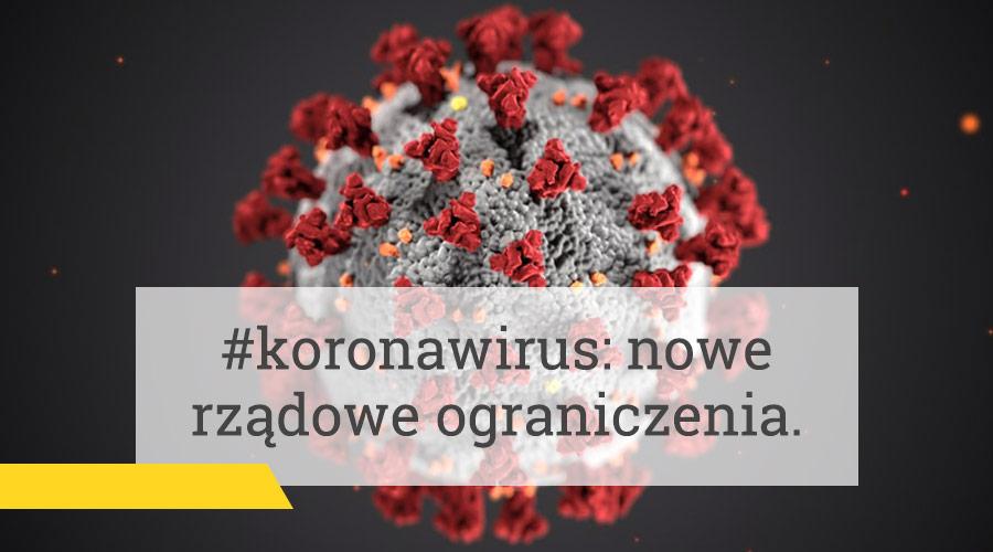 #koronawirus – nowe rządowe ograniczenia