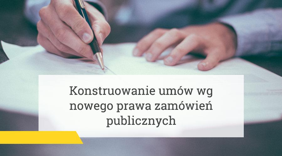 Konstruowanie umów wg nowego prawa zamówień publicznych – najnowszy artykuł w dzienniku Rzeczpospolita