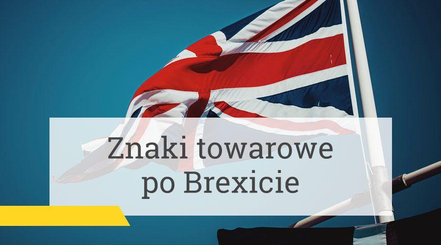 Znaki towarowe po Brexicie